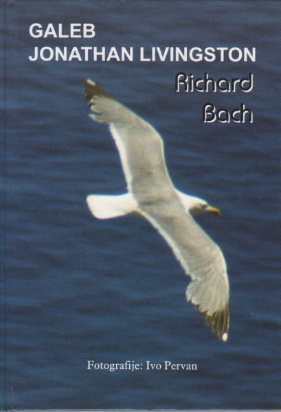 Knjiga Galeb Jonathan Livingston - R. Bach slika naslovnice