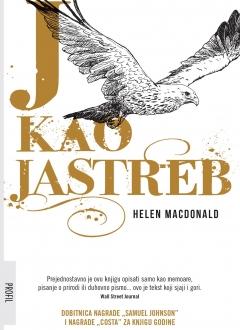 Knjiga J kao jastreb - Helen Macdonald slika naslovnice