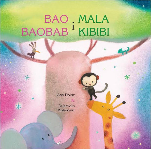KnjigaBao baobab i mala Kibibi - Ana Đokić ; ilustracije Dubravka Kolanović slika naslovnice