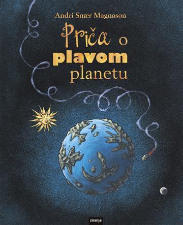 Knjiga Priča o plavom planetu - Andri Snær Magnason slika naslovnice